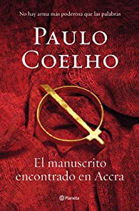 El manuscrito encontrado en Accra par Paulo Coelho