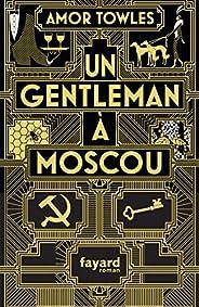 Un gentleman à Moscou (Littérature étrangère)