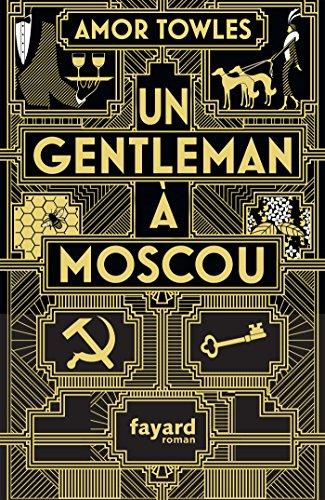Un gentleman à Moscou par Amor Towles