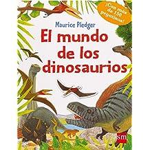 El Mundo De Los Dinosaurios (Para aprender más sobre)
