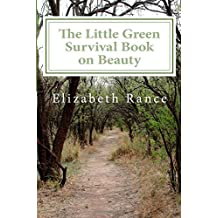 The Little Green Survival Book on Beauty: Volume 7
