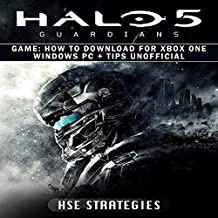 Halo 5 Guardians Game: How to Download for Xbox One, Windows PC + Tips Unofficial