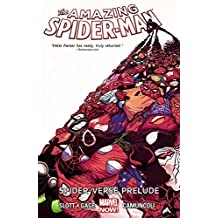 Amazing Spider-Man Volume 2: Spider-Verse Prelude by Dan Slott (2015-01-20)