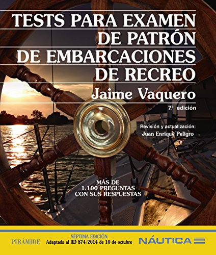 Tests para examen de patrón de embarcaciones de recreo (Náutica) por Jaime Vaquero