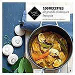 100 recettes classiques de la cuisine...