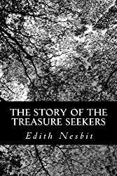 The Story of the Treasure Seekers by Edith Nesbit (2012-06-12)