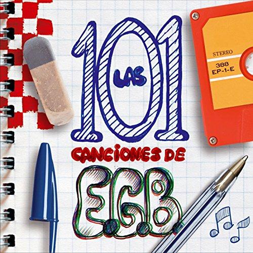 Las 101 canciones de EGB [Expl...