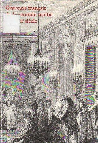 Graveurs français de la seconde moitié du xviiie siècle : XIIIe exposition de la Collection Edmond de Rothschild, Musée du Louvre, 14 février-6 mai 1985