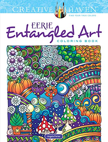 Creative Haven Eerie Entangled Art Coloring Book (Adult ()
