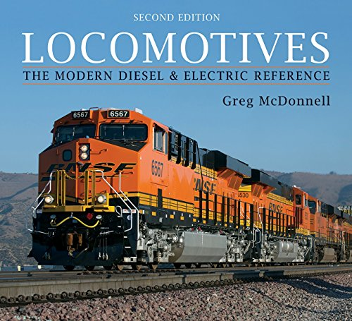 Locomotives: The Modern Diesel and Electric Reference por Greg McDonnell