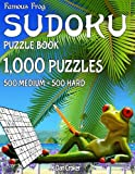Famous Frog Sudoku Puzzle Book 1,000 Puzzles, 500 Medium and 500 Hard: Jumbo Book With Two Levels To Challenge You: Volume 29 (Beach Bum Sudoku Series 2)