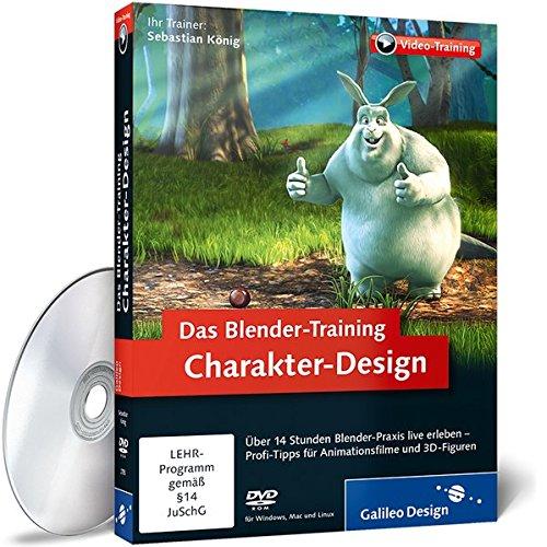 Das Blender-Training: Charakter-Design (Blender Animations-software)