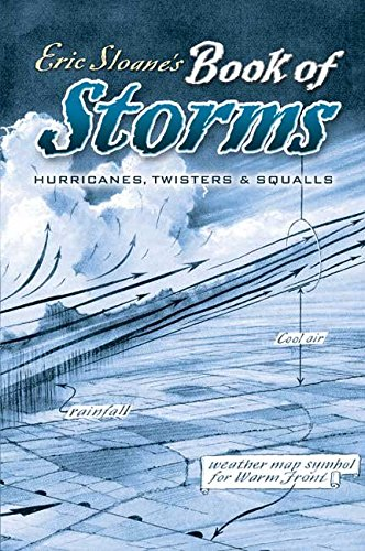 [(Eric Sloane's Book of Storms)] [By (author) Eric Sloane] published on (March, 2007)