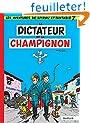 Spirou et Fantasio, tome 7 : Le Dictateur et le champignon