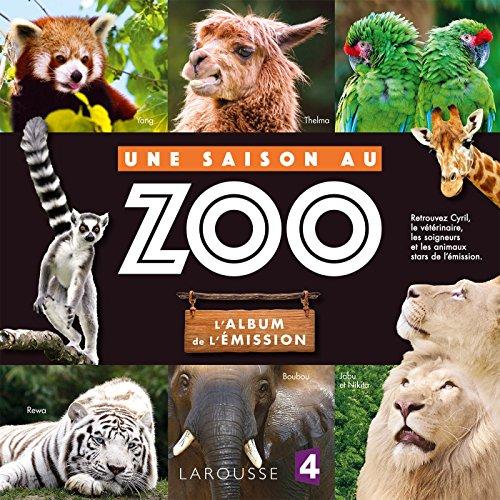Une saison au Zoo, l'Album de l'émission par Collectif