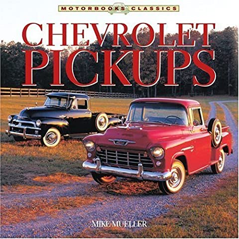 Chevrolet Pickups by Mike Mueller (2004-02-29)