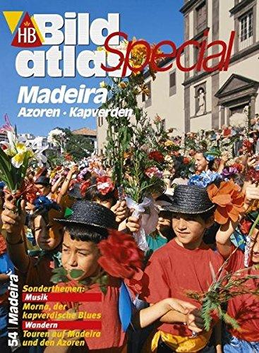 HB Bildatlas Special Madeira, Azoren, Kapverden