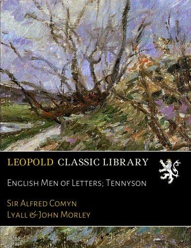 English Men of Letters; Tennyson por Sir Alfred Comyn Lyall