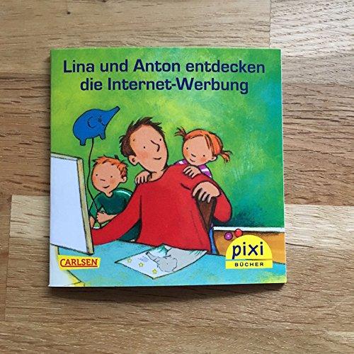 Pixi-Buch: Lina und Anton entdecken die Internet-Werbung