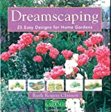 Country Living Gardener Dreamscaping: 25 Easy Designs for Home Gardens by Ruth Rogers Clausen (2004-03-01)