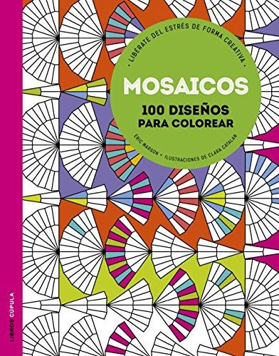 Mosaicos: Libérate del estrés (Hobbies) por Éric Marson