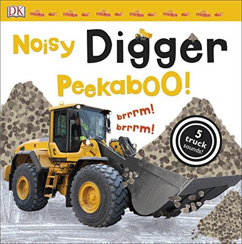Noisy Digger Peekaboo! (Noisy Peekaboo!) (Monster Truck Board Book)