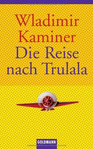 Goldmann Verlag Die Reise nach Trulala