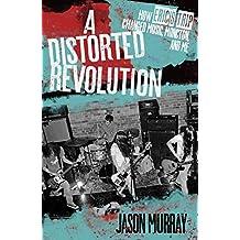 DISTORTED REVOLUTION