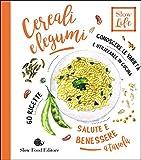 Scarica Libro Cereali e legumi Conoscere le varieta e utilizzarle in cucina 60 ricette (PDF,EPUB,MOBI) Online Italiano Gratis
