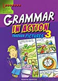 Grammar in Action Through Pictures 3