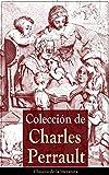 Colección de Charles Perrault: Clásicos de la literatura