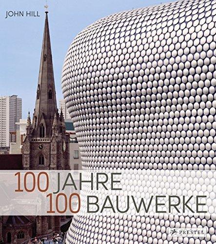 100 Jahre : 100 Bauwerke Buch-Cover