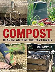 Compost: The natural way to make food for your garden