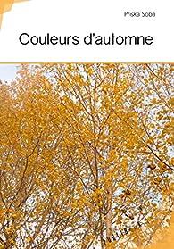 Couleurs d'automne par Priska Soba