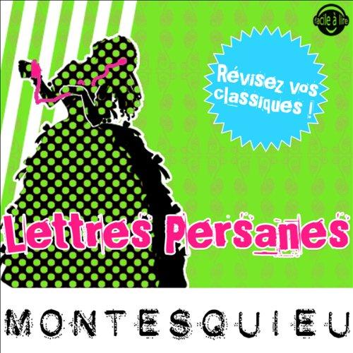 Lettres Persanes: Explication de texte (Collection Facile à Lire)