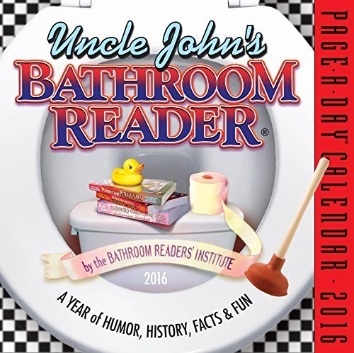 Uncle John's Bathroom Reader Page-A-Day Calendar 2016 (2016 Calendar) by Bathroom Reader's Institute (2015-07-16)