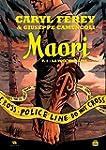 Maori - Tome 1 - La Voie humaine