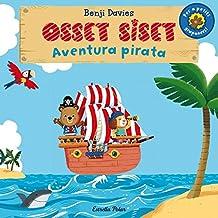 Osset Siset. Aventura Pirata (LLIBRES SORPRESA)