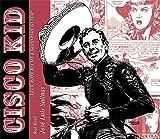 Cisco Kid / Cisco Kid: Lucy, Rote Blume & Good Time Gulch