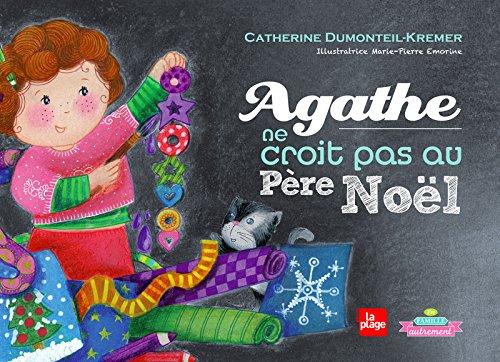 Agathe ne croit pas au Pre Nol