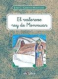El valeroso rey de Monnuar