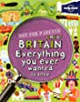 Not For Parents Great Britain: Everything You Ever Wanted to Know (Lonely Planet Not for Parents)