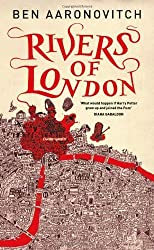 Rivers of London by Aaronovitch, Ben (2011) Hardcover