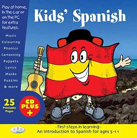 By Clare Mousley - Kids' Spanish: First Steps in Children's Language Learning: First Steps in Learning (CD+ - Includes 25 printable activities)