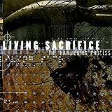 Songtexte von Living Sacrifice - The Hammering Process