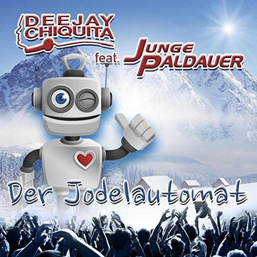 Der Jodelautomat (Après Ski Ve...