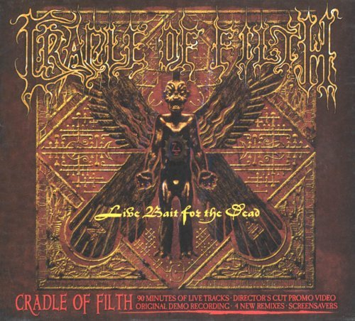 Live Bait For The Dead by Cradle Of Filth (2004-02-24)