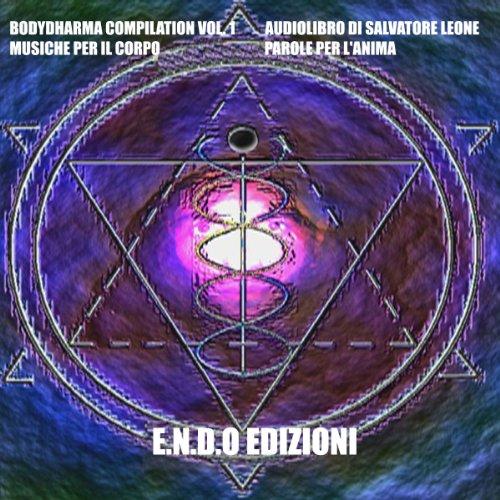 Musiche per il corpo, parole per l'anima (Bodydharma compilation 1)  Audiolibri