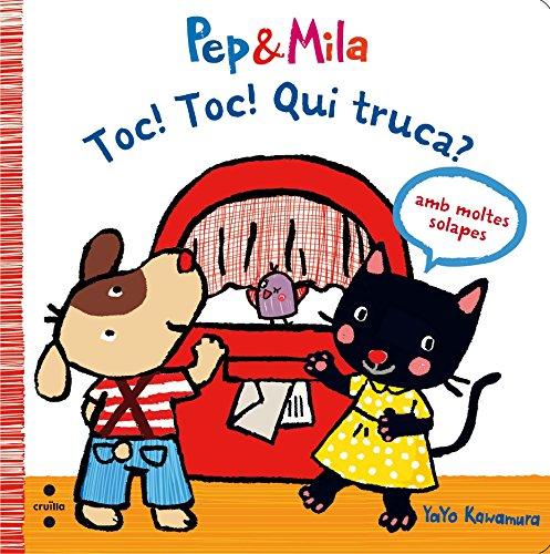 Toc! Toc! Qui truca? (Pep & Mila) por Yayo Kawamura