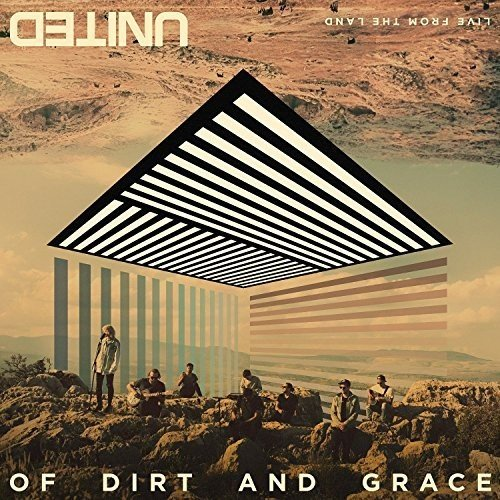 Of Dirt and Grace:Live from the Land (Deluxe Edt.) (Garten Gut Edens)
